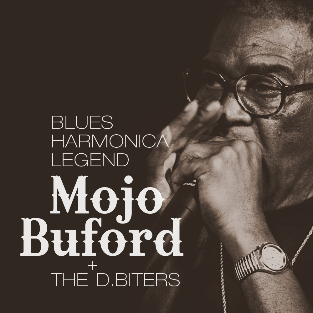 Mojo Buford + the D.Biters